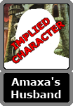 Amaxa's Unnamed Husband