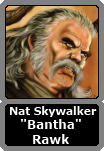 Nat Skywalker (Bantha Rawk)