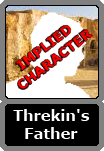 Threkin's Unnamed Father