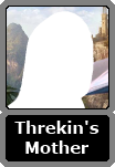 Threkin's Unnamed Mother